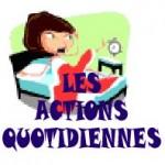 LES ACTIONS QUOTIDIENNES.JPG